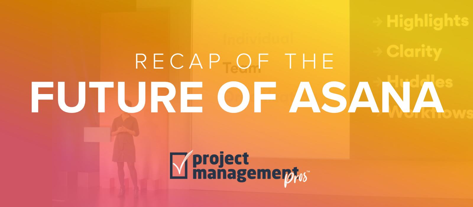 "The ""Future of Asana"" recap"